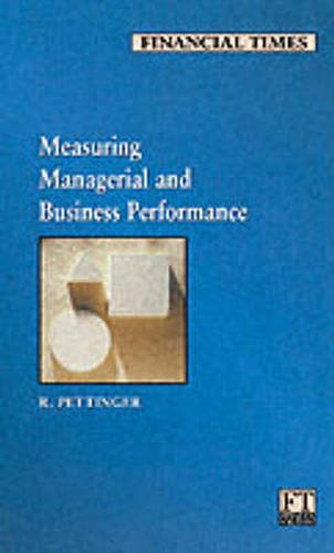 Measuring Managerial and Business Performance By Richard Pettinger