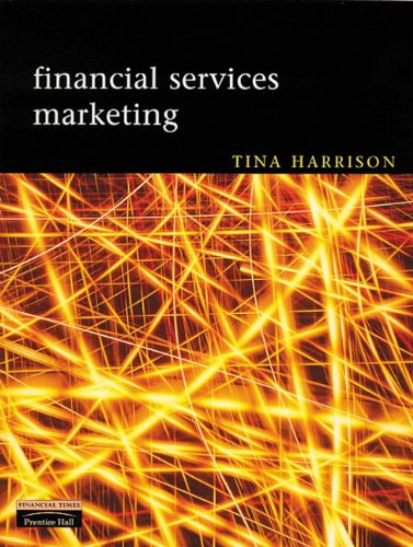 Financial Services Marketing By Tina Harrison