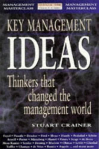 Key Management Ideas By Stuart Crainer