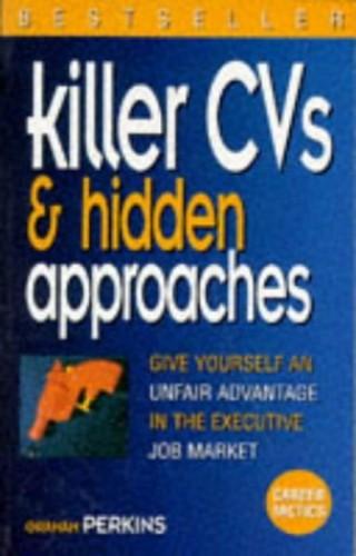 Killer CVs & Hidden Approaches By Graham Perkins