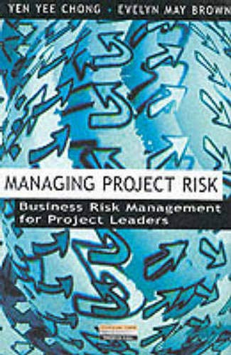 Managing Project Risk By Yen Yee Chong
