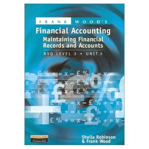 Financial Accounting: NVQ Level 3 By Sheila Robinson