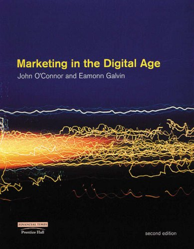 Marketing in the Digital Age By John O'Connor