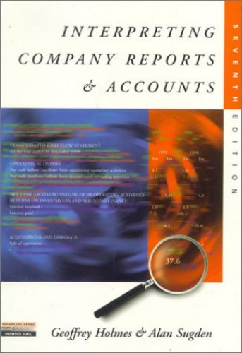 Interpreting Company Reports and Accounts By Geoffrey Holmes