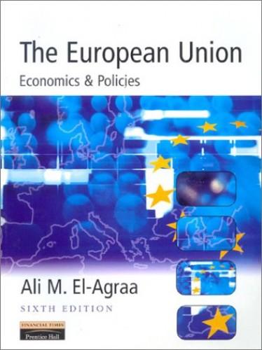 The European Union By Edited by Ali M. El-Agraa