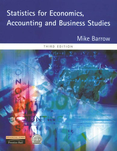 Statistics for Economics, Accounting and Business Studies by Mike Barrow
