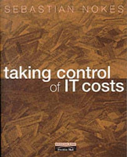 Taking Control of IT Costs By Sebastian Nokes
