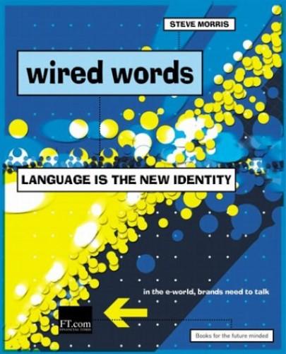 Wired Words By Steve Morris