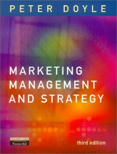 Marketing Management and Strategy By Peter Doyle