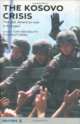 The Kosovo Crisis By Tony Weymouth