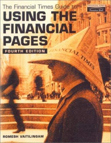 Financial Times Guide to Using the Financial Pages By Romesh Vaitilingam
