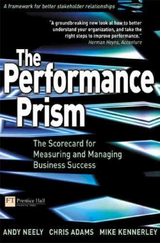 The Performance Prism By Chris Adams