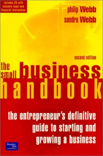 The Small Business Handbook 2e By Philip Webb