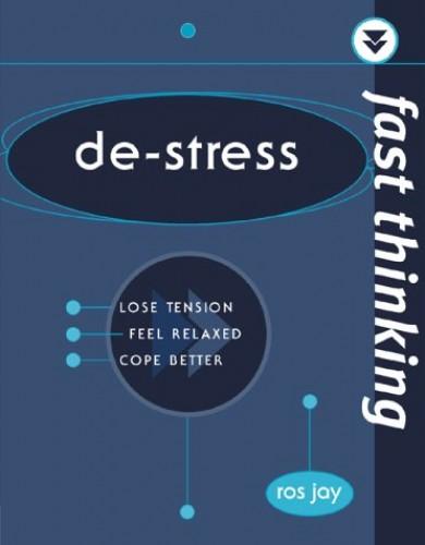 Fast Thinking De-Stress By Richard Templar