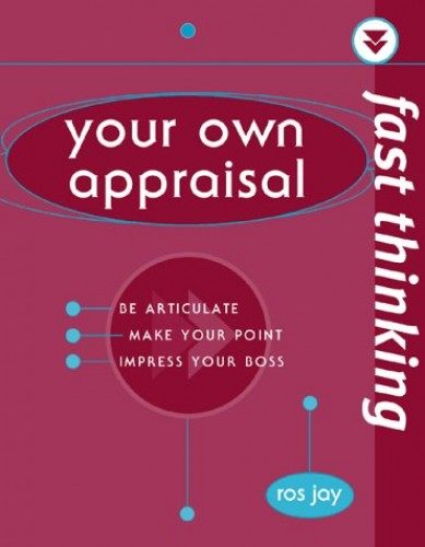 Fast Thinking Your Own Appraisal By Richard Templar