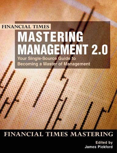 Mastering Management 2.0 By Edited by James Pickford