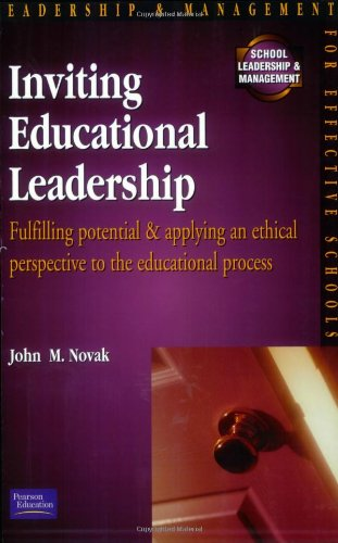 Inviting Educational Leadership By John Novak