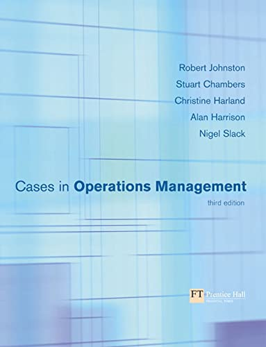 Cases in Operations Management By Robert Johnston