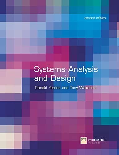 Systems Analysis and Design By Donald Yeates