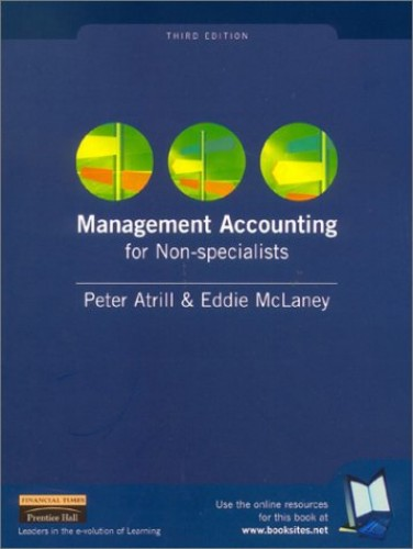 Management Accounting for Non-specialists By Peter Atrill