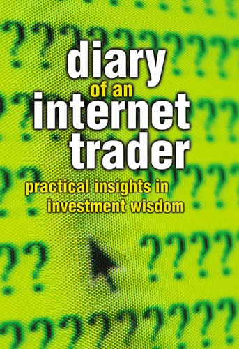 Diary of an Internet Trader By Alpesh Patel