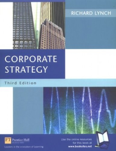 Corporate Strategy By Richard Lynch