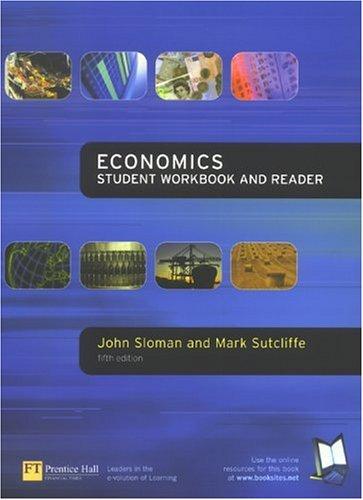 Economics Workbook By John Sloman