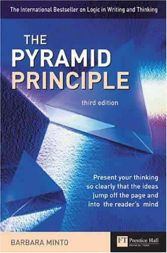 Pyramid Principle By Barbara Minto