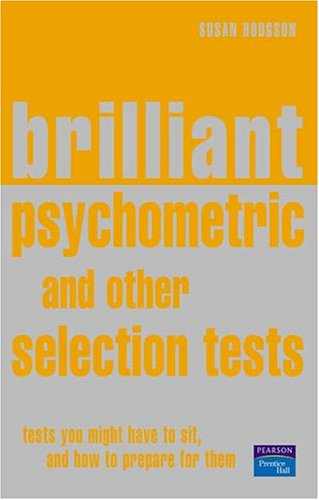 Brilliant Psychometric and Other Selection Tests. By Susan Hodgson