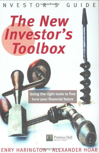 The New Investor Toolbox By Alexander Hoar