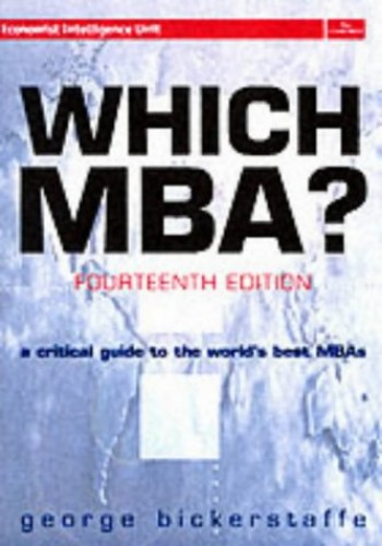 Which MBA? By George Bickerstaffe