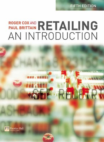 Retailing: An Introduction By Roger Cox