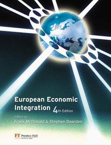 European Economic Integration By Frank Mcdonald