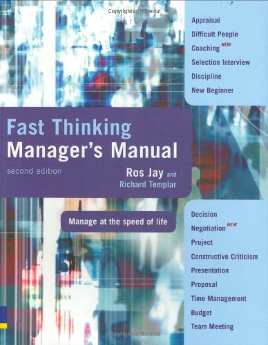 Fast Thinking Manager's Manual: manage at the speed of life By Ros Jay