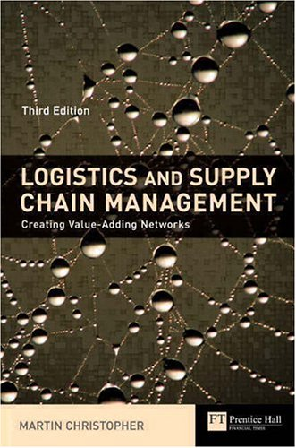 Logistics & Supply Chain Management By Martin Christopher