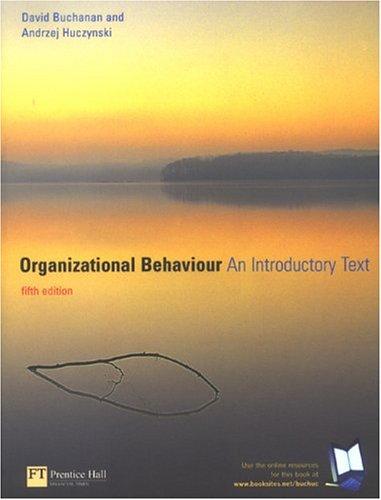 Organizational Behaviour By David Buchanan