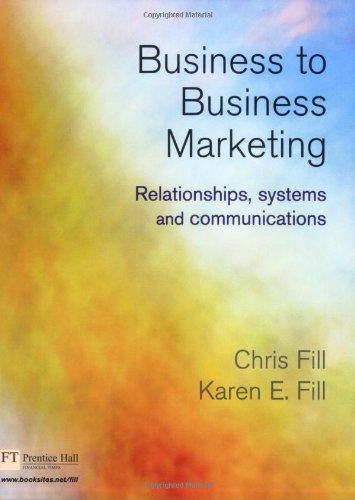 Business to Business Marketing By Chris Fill