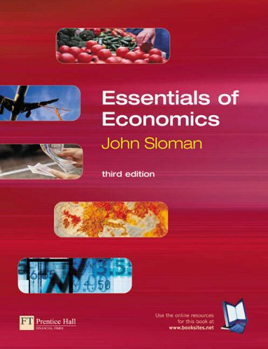 Essentials of Economics By John Sloman