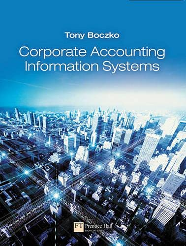 Corporate Accounting Information Systems By Tony Boczko