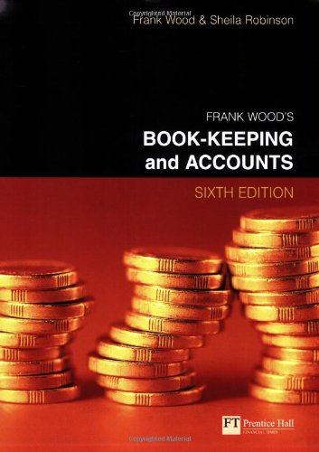 Book-keeping and Accounts By Frank Wood