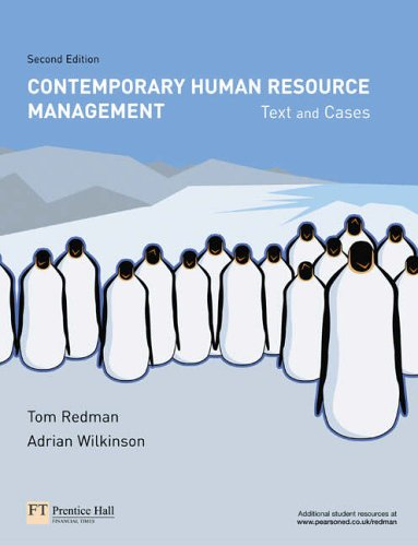 Contemporary Human Resource Management: Text and Cases By Adrian Wilkinson