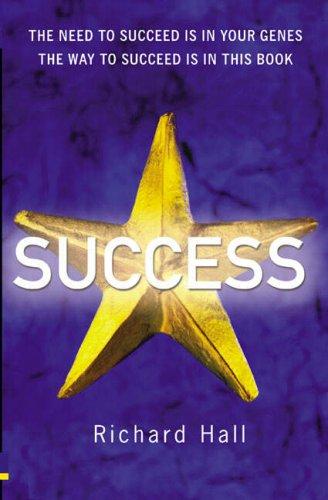 Success By Richard H. Hall