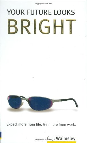 Your Future Looks Bright By Baroness Walmsley