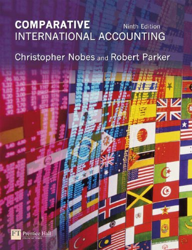 Comparative International Accounting By Chris W. Nobes