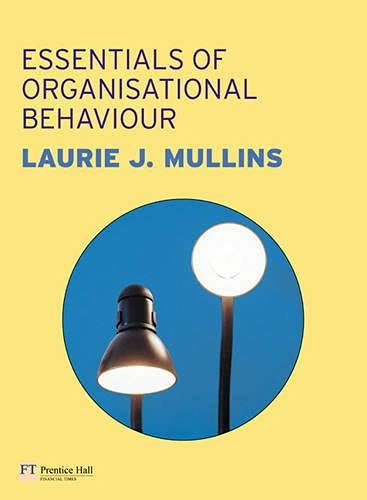 Essentials of Management and Organisational Behaviour by Laurie J. Mullins