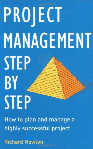 Project Management - Step by Step By Richard Newton