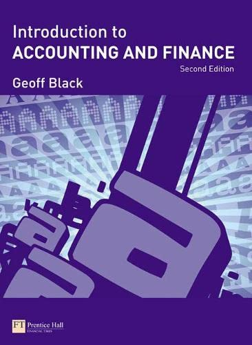 Introduction to Accounting and Finance 2e By Geoff Black