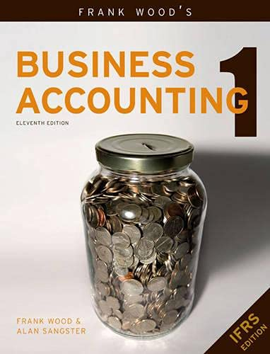 Frank Wood's Business Accounting Volume 1: v. 1 By Frank Wood