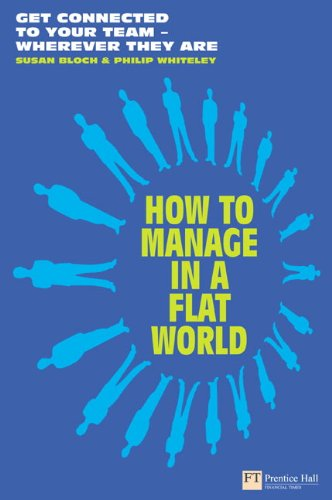 How to Manage in a Flat World By Susan Bloch