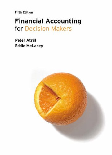 Financial Accounting for Decision Makers By Peter Atrill